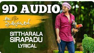 #AlaVaikunthapurramuloo - Sittharala Sirapadu(9D AUDIO) || Allu Arjun || Trivikram | Thaman S |#AA19