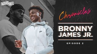 BRONNY JAMES JR. | EP.02 | Mars Reel Chronicles