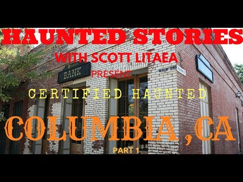 Ghost of Columbia CA The WILSON McCONNELL HOUSE Part 1.( Expletive language)