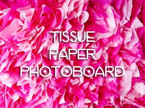 Tissue Paper Backdrop Photoboard DIY