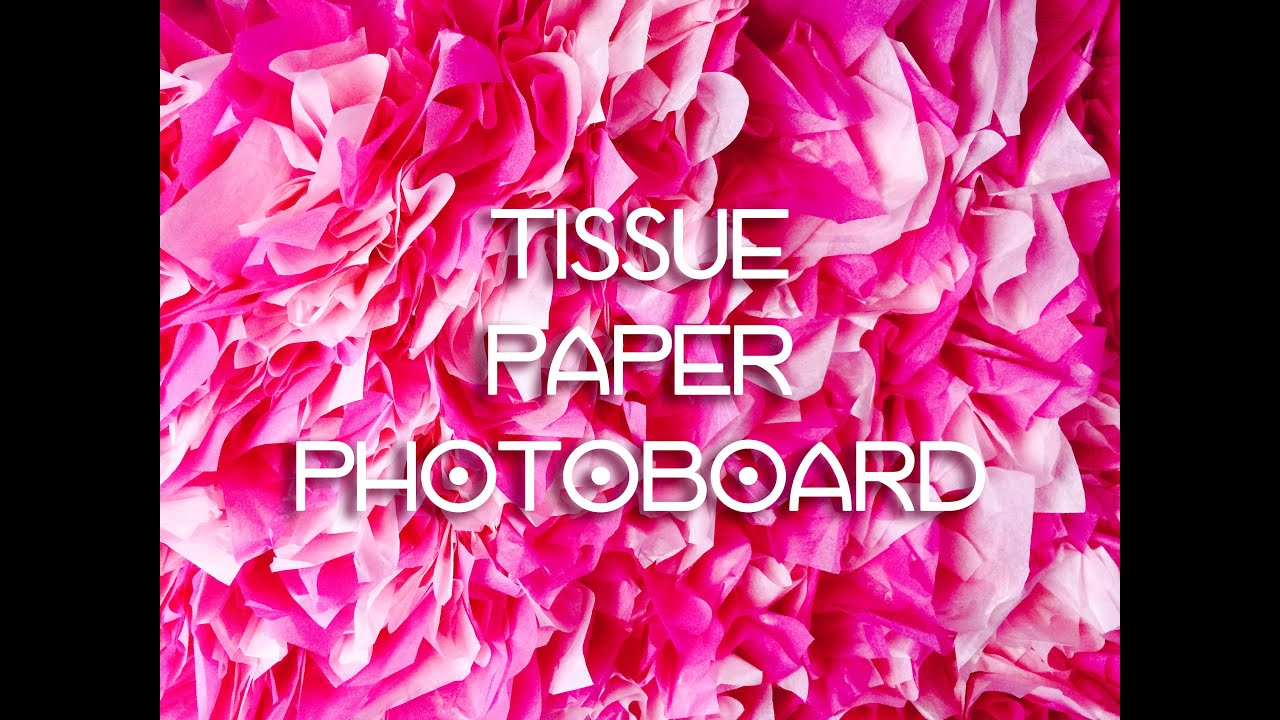 Tissue paper backdrop photoboard diy youtube solutioingenieria Choice Image