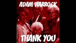 "Adam WarRock ""Thank You"" [Golden Girls Rap]"
