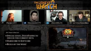 Path of Exile The Lioneye's Watch Podcast #11 - HC vs SC & Meta Discussion with ZiggyD!