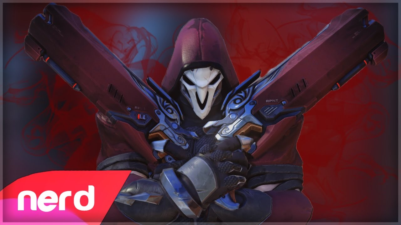 Overwatch Song The Reaper Nerdout Youtube