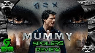The Mummy Review/Spoilers Discussion