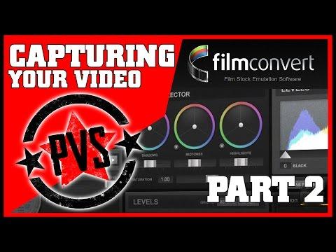 FilmConvert Pro 2 | Capturing Your Video - 2/3