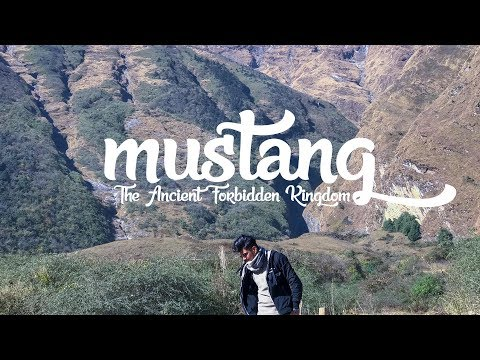 MUSTANG - The Ancient Forbidden Kingdom | A Travel Vlog | Travel Nepal
