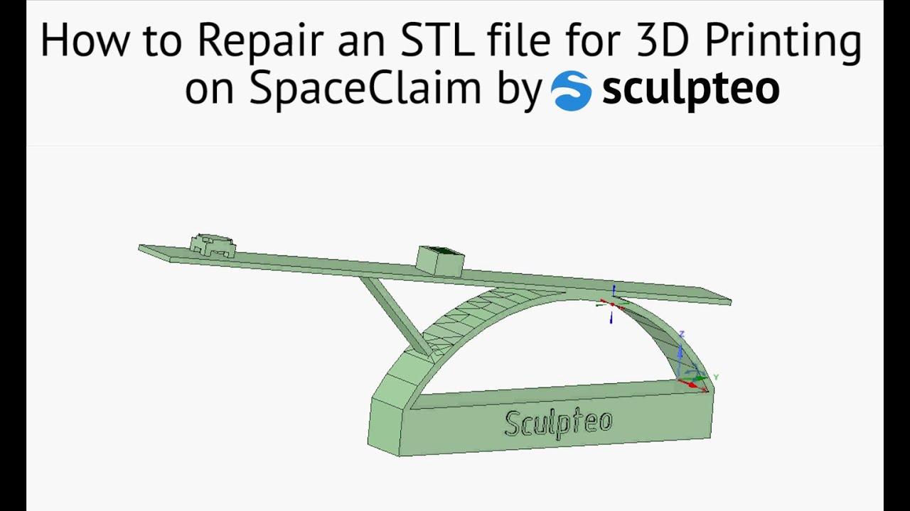 SpaceClaim Tutorial: Repair an STL File for 3D Printing