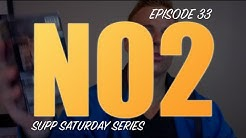 NO2 REVIEW | EPISODE #33 SUPPLEMENT SATURDAY