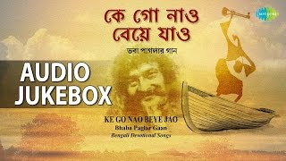 Best of Bhaba Pagla | Bengali Folk Devotional Songs | Audio Jukebox
