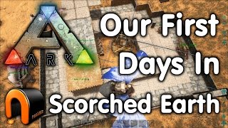 Ark Scorched Earth - Our First Days & Whats It Like?
