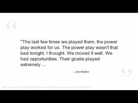 Joe Mullen Quotes