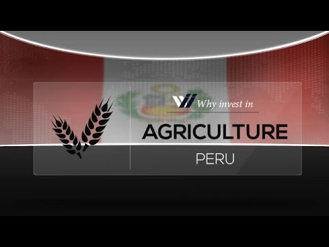 Agriculture  Peru - Why invest in 2015