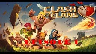 Clash of Clans#1:Toujours plus loin.