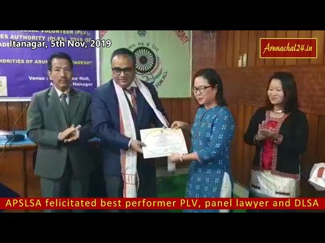 Itanagar: APSLSA felicitated best performer PLV, panel lawyer and DLSA