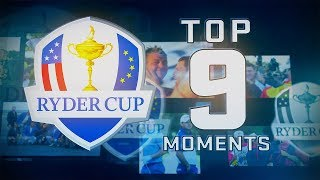 Top 9 moments in Ryder Cup history