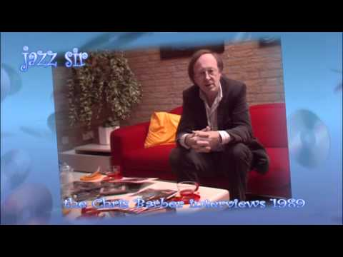 Jazz Sir - the great Chris Barber interviews part 07
