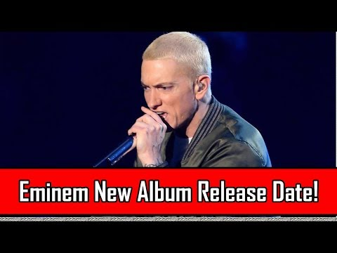BREAKING NEWS: Eminem New Album Release Date LEAKED!