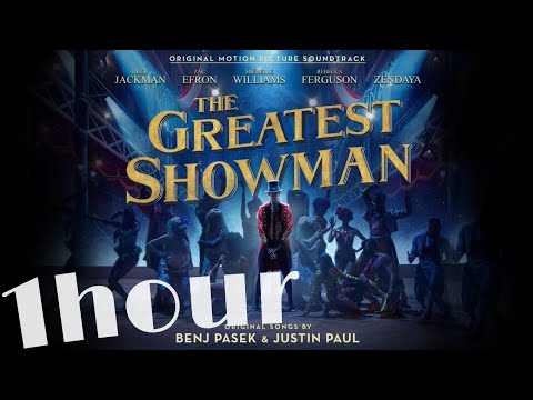 [1 hour!] The Greatest Show (from The...