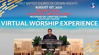 August 1st, 2021: Sunday Morning Worship