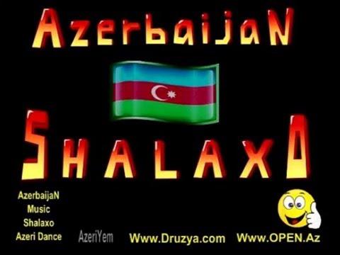 Shalaxo Azerbaijan Muzik