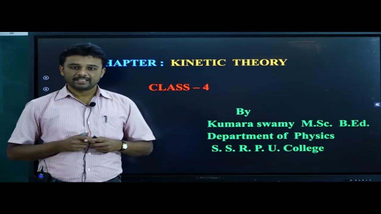 I PUC   PHYSICS   KINETIC THEORY - 04