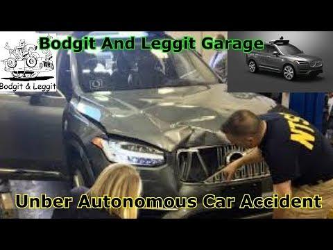 Unber Autonomous Car Accident Bodgit And Leggit Garage