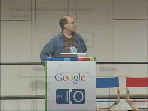 Google I/O 2009 - Best Practices for Architecting GWT App