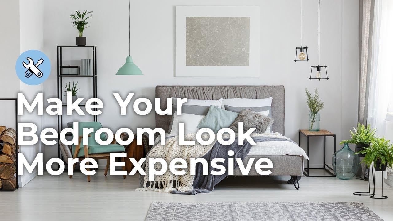 5 DIY Tricks to Make Your Bedroom Look Expensive