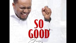 Download Tim Godfrey - So Good MP3 song and Music Video