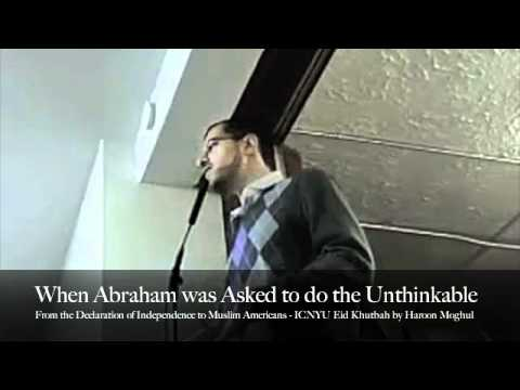 When Abraham was Asked to do the Unthinkable - Haroon Moghul