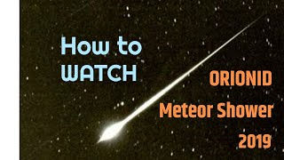 How to Watch the Orionid Meteor Shower (2019)