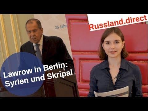 Lawrow in Berlin: Syrien, Skripal und wenig Einigkeit