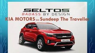 India Launch of KIA SELTOS on 03rd Aug 2019 with Sundeep The Traveller