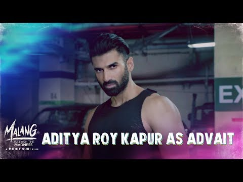 Malang - Aditya Roy Kapur as Advait  | Disha P, Anil K, Kunal K | Mohit S | In Cinemas Now