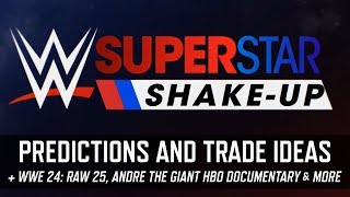 Superstar Shake-up 2018 Predictions, Ideas for Trades & More (Smack Talk 332 Hot Tags)