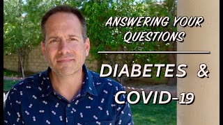 Diabetes and COVID-19 (novel coronavirus)