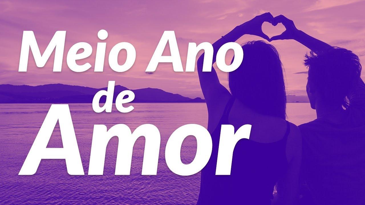 Meio Ano De Amor Mensagem De 6 Meses De Namoro Youtube