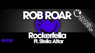 Rob Roar Ft. Stella Attar - Rockerfella (Jay Robinson Remix)