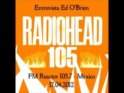 Entrevista Ed O'Brien en México (Abril 2012)
