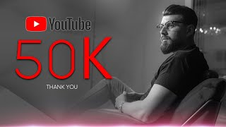 Thank You For 50K Subscribers!