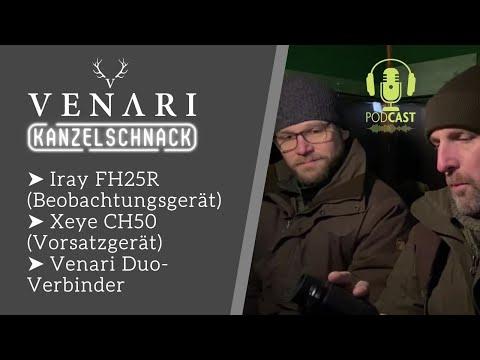 VENARI Kanzelschnack Folge 1   Aktuelle Wärmebildhandgeräte & Vorsatzgeräte (Xeye FH25R & Xeye CH50)