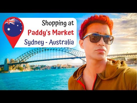Shopping At Paddy's Market Sydney Australia : What To Do In Sydney?