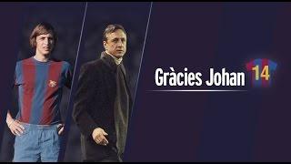 FC Barcelona – Gràcies Johan / Gracias Johan / Thanks Johan