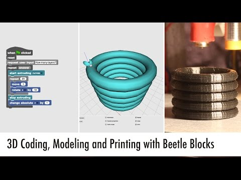 3D Coding, Modeling, and Printing with Beetle Blocks (Video Tutorial)