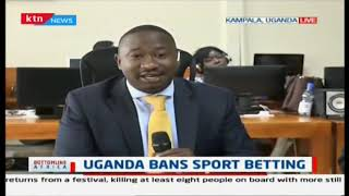 Uganda gov\'t bans sport betting, MPs to debate in Parliament