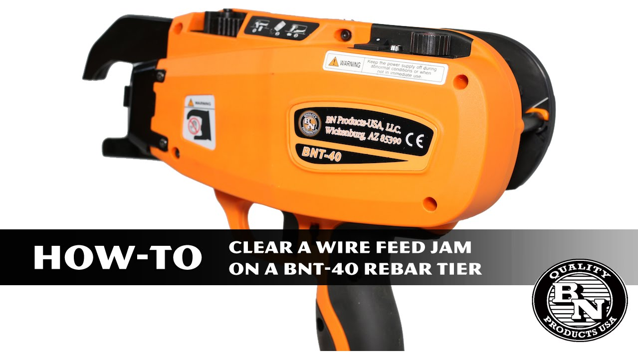 HOW TO clear a wire feed jam from the BNT-40 Rebar Tier by ...