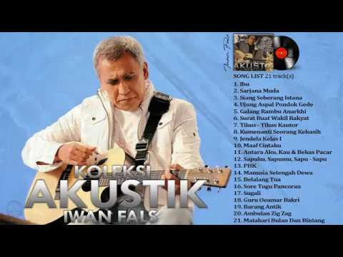 Mix - IWAN FALS - Full Album KOLEKSI AKUSTIK Full Lirik HQ