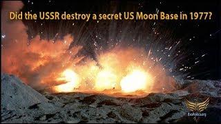 Did USSR destroy Secret US Moon Base?