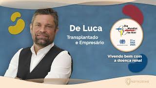 Dia Mundial do Rim 2021   Vivendo bem com a doença renal   De Luca